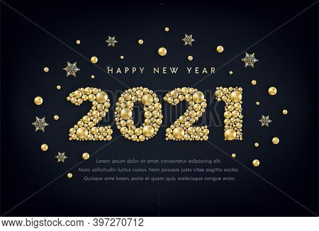 Happy New Year 2021 Greeting Card Design With Numbers Of Golden Bead, Star, Snowflake On Black. Gold