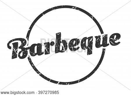Barbeque Sign. Barbeque Round Vintage Grunge Stamp. Barbeque