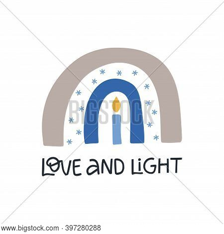 Hanukkah Vector Celebration Typography. Traditional Jewish Holiday. Love And Light Quote. Chanukah W