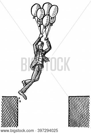 Drawing Of Business Man Holding On To Gas Balloons, While Jumping Across Ravine. Business Concept Fo
