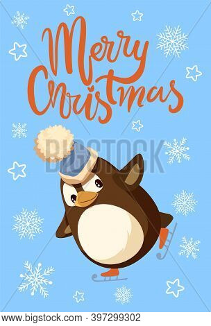 Merry Christmas Penguin Wearing Fluffy Hat Poster With Greeting Vector. Snowflakes And Starry Orname