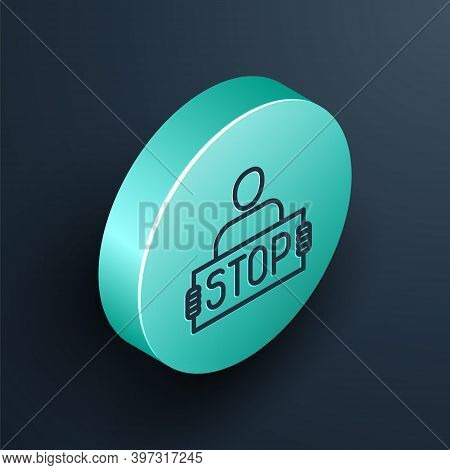 Isometric Line Stop War Icon Isolated On Black Background. Antiwar Protest. World Peace Concept. Tur
