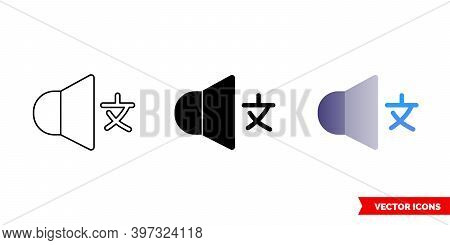Foreign Language Sound Icon Of 3 Types Color, Black And White, Outline. Isolated Vector Sign Symbol.