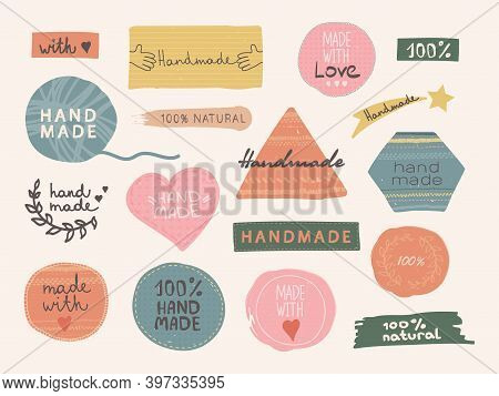 Vector Hand Drawn Stickers And Labels With Lettering: Hand Made, Made With Love, 100 Natural. Handic