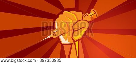 Covid-19 Vaccination Poster Hand Holding Vaccine Syringe Symbol Of Fighting Pandemic Red Background