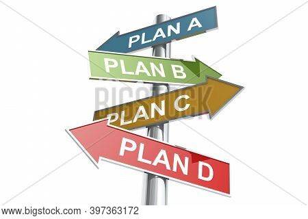 Direction Street Post With Word Plan A, B, C And D On Colorful Banner, 3d Rendering