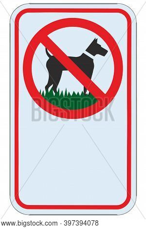 No Dogs Allowed Warning Sign, Blank Empty Copy Space, Isolated Large Detailed Ban Signage Macro Clos