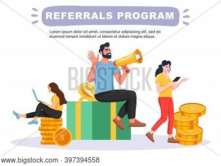 Refer A Friend Concept. Man With A Megaphone Invites His Friends To Referral Program. People Share I