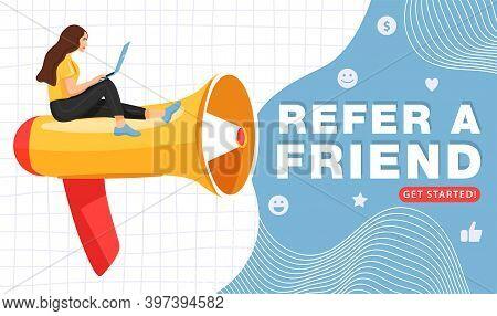 Refer A Friend Or Referral Marketing Concept. Big Megaphone Invites His Friends To Referral Program.