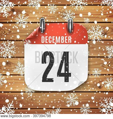 December 24 Calendar Icon On Wooden Background With Snow And Snowflakes.