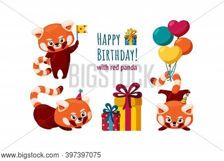 Red Pandas Ready For A Birthday Party. Red Panda With Balloons, Birthday Hats And Flags. Colorful Ve