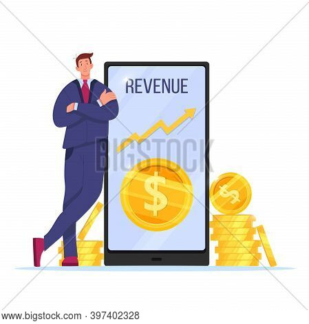 Revenue Increase, Income Growth Vector Illustration With Businessman, Smartphone, Stacked Dollar Coi