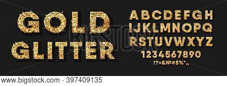 Gold Glitter Alphabet, Numbers And Signs. Text Sparkles In Bold Gold Letters. Collection Of Capital