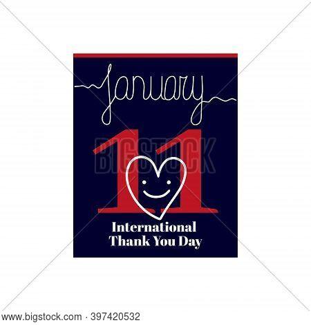 Calendar Sheet, Vector Illustration On The Theme Of International Thank You Day On January 11. Decor