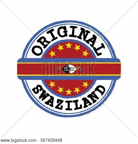 Vector Stamp Of Original Logo With Text Swaziland And Tying In The Middle With Nation Flag. Grunge R