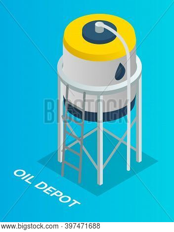 Oil Petroleum Industry. Oil Depot With Ladder, Isolated Symbol At Blue. Storage, Tank, Cistern, Vat,