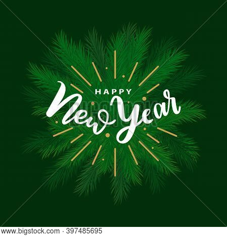 Happy New Year Lettering Greeting On Evergreen Spruce Branches Vector Isolated Decorative Elements I