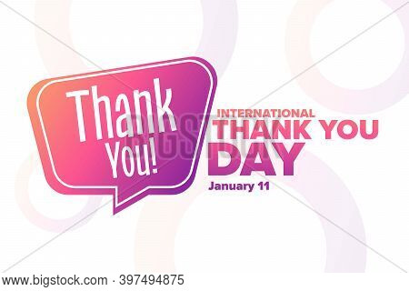 International Thank You Day. January 11. Holiday Concept. Template For Background, Banner, Card, Pos