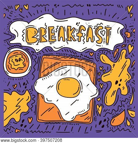 Beautiful Breakfast On A Bright Background. Cute Caption Breakfast And Food With Egg, Omelet, Toast