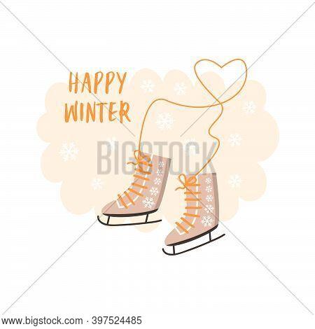 Festive Winter Banner For Skating. Flat Illustration Of Winter Skates And Happy Winter Phrases. Vect