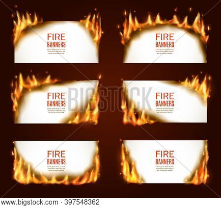 Fire Banners, Burning Paper, Vector Horizontal Pages With Flame And Sparks. Isolated White Burning S
