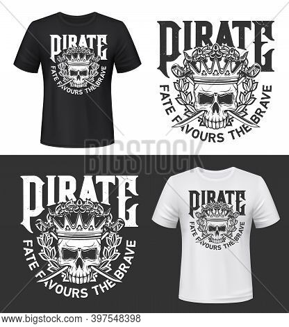 Tshirt Print With Skull In Crown Isolated Vector Pirate Mascot With Crossed Swords And Laurel Wreath