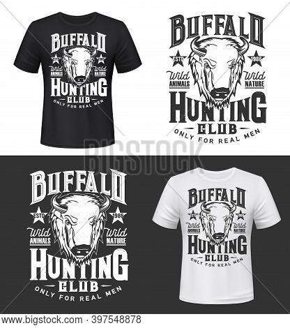 Buffalo Bull Hunting Club T-shirt Print Mockup, Vector Wild Animal Hunt Icon. Hunter Sport Club And