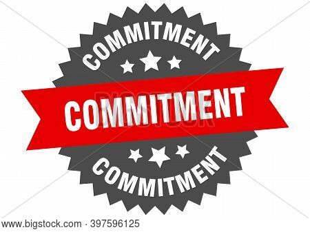 Commitment Sign. Commitment Circular Band Label. Round Commitment Sticker