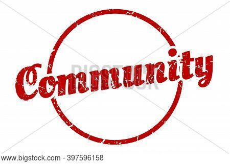 Community Sign. Community Round Vintage Grunge Stamp. Community