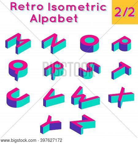 Retro Isometric Three-dimensional Bright Computer Game Alphabet Set. Part 2 Of 2