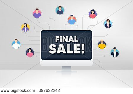 Final Sale. Remote Team Work Conference. Special Offer Price Sign. Advertising Discounts Symbol. Onl