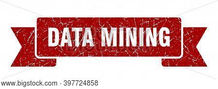 Data Mining Ribbon. Data Mining Grunge Band Sign. Data Mining Banner