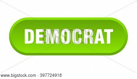 Democrat Button. Democrat Rounded Green Sign. Democrat