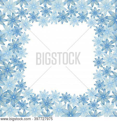 Flower Vector Frame. Blue Flowers. Pattern For Opening, Poster.