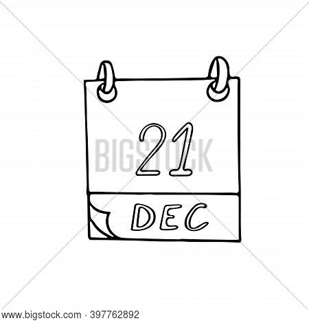 Calendar Hand Drawn In Doodle Style. December 21. Day, Date. Icon, Sticker Element For Design. Plann