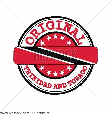 Vector Stamp Of Original Logo With Text Trinidad And Tobago And Tying In The Middle With Nation Flag