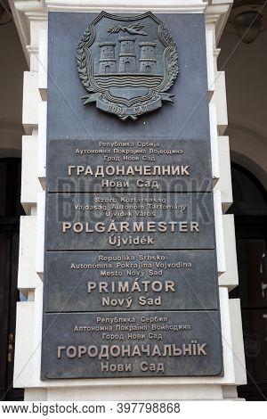 Novi Sad, Serbia - July 1, 2017:  Sign Indicatin The City Hall, Or Gradska Kuca, Multilingual, In Se