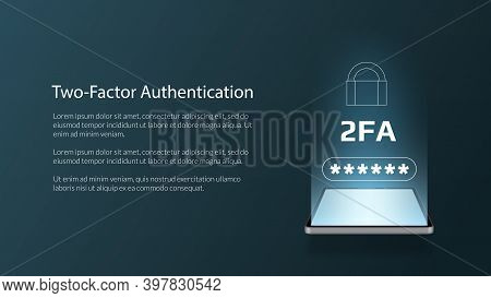 Two Factor Authentication 2fa With A Smartphone On A Dark Background. Protecting Your Money. Unlocki