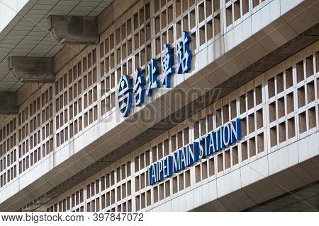 Taipei, Taiwan - Oct 1st, 2020:  signboard of Taipei main station, Taipei, Taiwan