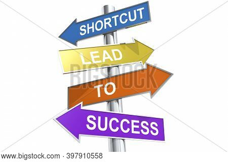 Direction Street Post With Word Shortcut Lead To Success On Colorful Banner, 3d Rendering