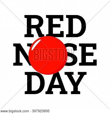 Red Nose Day Illustration. Vector. Flat Design. Banner For Red Nose Day.