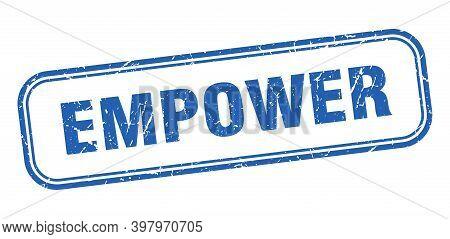 Empower Stamp. Empower Square Grunge Blue Sign