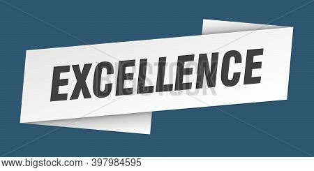 Excellence Banner Template. Excellence Ribbon Label Sign