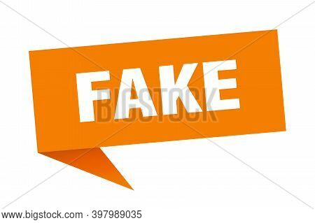 Fake Speech Bubble. Fake Sign. Fake Banner