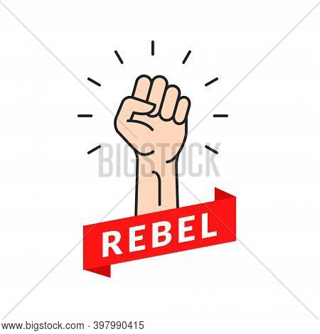 Fist Hand Power Rebel Logo. Protest Strong Fist Raised Fight Icon, Rebel Illustration