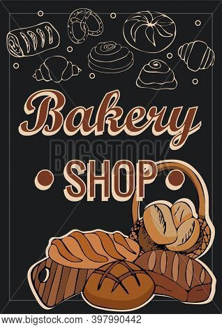 Vector Card Or Background With Hand Drawn Baking Illustration. Vintage Template With Bread And Pastr