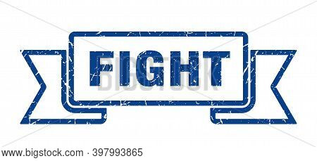 Fight Ribbon. Fight Grunge Band Sign. Fight Banner