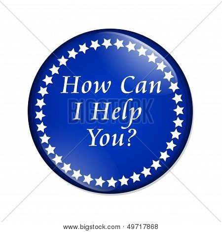 A blue button with words How Can I Help You isolated on a white background How Can I Help You button poster