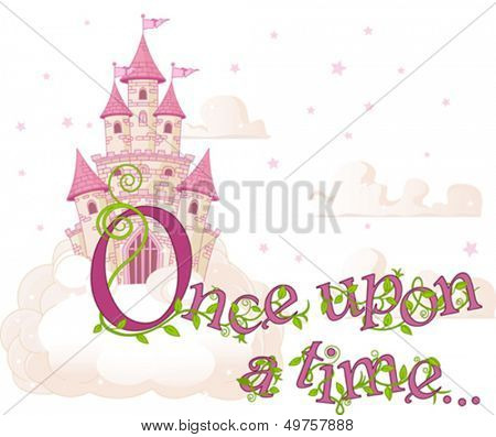 Text Once Upon A Time over sky castle and clouds