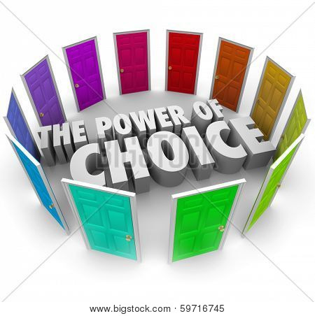 Power of Choice Doors Decide Opportunity Benefits